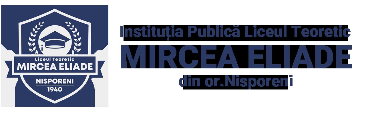 """L.T """"Mircea Eliade"""" Nisporeni"""